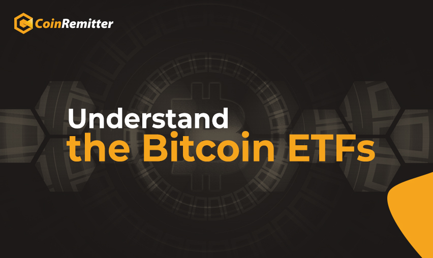 Understand the bitcoin etfs