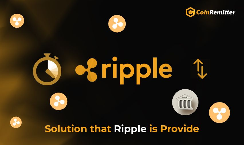 Solutions that Ripple XRP is Providing