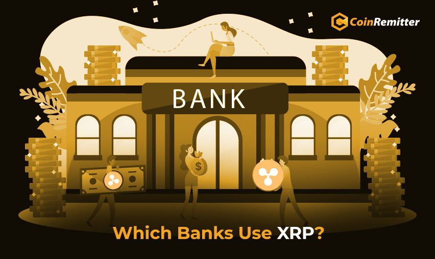 Which Banks Use Ripple XRP?