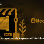 How To Accept Litecoin Payments With Coinremitter