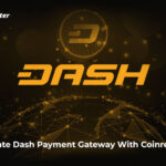 Integrate Dash Payment Gateway With Coinremitter