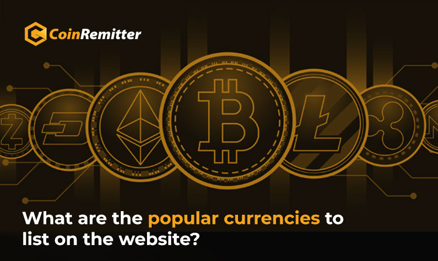 popular currencies to list on the website
