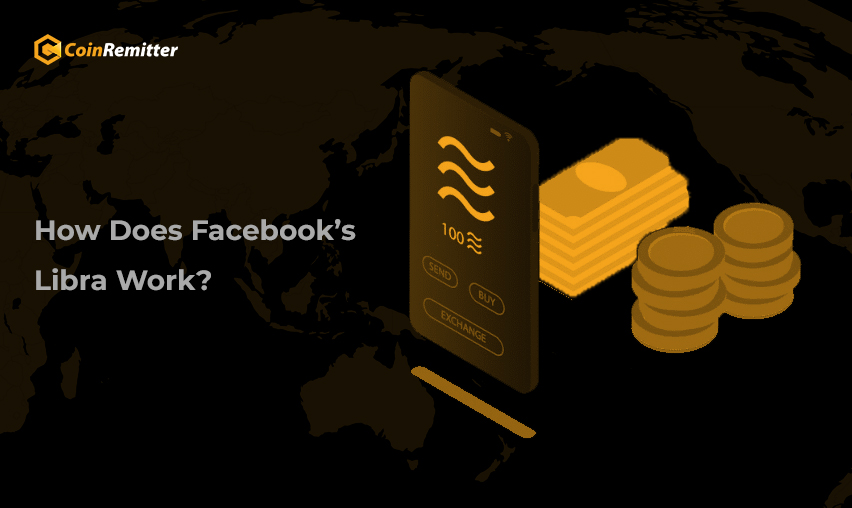How Does Facebook's Libra Work