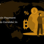 Best Bitcoin Payment Gateway to Consider in 2021